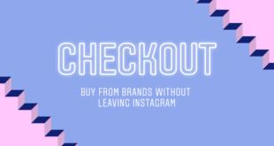 """Instagram lanza """"Checkout Instagram"""": Compra sin salir de la App"""
